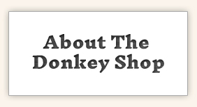 About The Donkey Shop